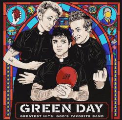 Виниловая пластинка Green Day. Greatest Hits: God's Favorite Band